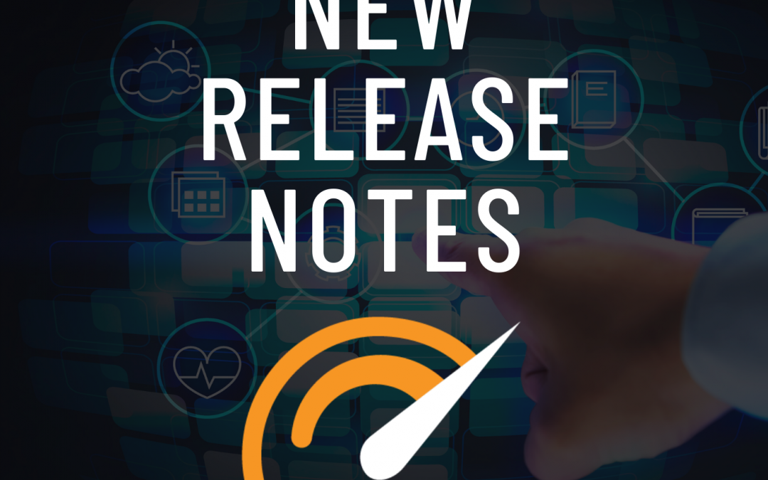 Exciting New Release Notes